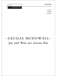 Cecilia McDowall: Joy And Woe Are Woven Fine Books | SSATB, Choral