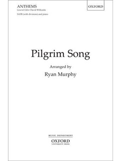 Ryan Murphy: Pilgrim Song Books | SATB, Piano Accompaniment