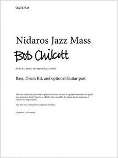 Bob Chilcott: Nidaros Jazz Mass (Bass, Drum Kit, And Optional Guitar Part) Books | Double Bass, Drums, Guitar