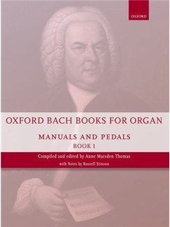 Oxford Bach Books For Organ: Manuals And Pedals - Book 1 Books | Organ