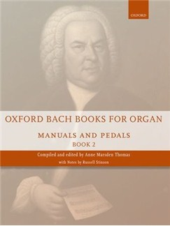 Oxford Bach Books For Organ: Manuals And Pedals - Book 2 Books | Organ