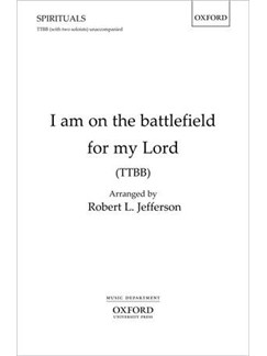 I Am On The Battlefield For My Lord: Arranged By Robert L. Jefferson (TTBB) Books | TTBB