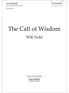 Will Todd: The Call of Wisdom (SA/Organ) Books | Soprano, Alto, Organ Accompaniment