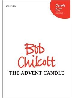 Bob Chilcott: The Advent Candle Books | SATB, Piano Accompaniment