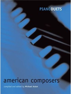 Piano Duets: American Composers Books | Piano Duet