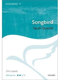Sarah Quartel: Songbird Books | SSA