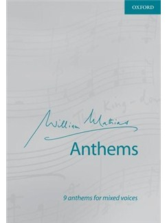 William Mathias: Anthems Books | SATB