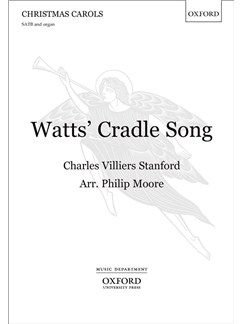 Charles Villiers Stanford: Watts' Cradle Song (SATB/Organ) Books | SATB, Organ Accompaniment