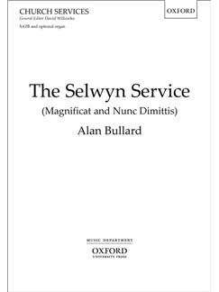 Alan Bullard: The Selwyn Service (Magnificat And Nunc Dimittis) Books | SATB, Organ Accompaniment