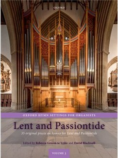 Rebecca Groom Te Velde/David Blackwell: Oxford Hymn Settings For Organists - Lent And Passiontide Books | Organ