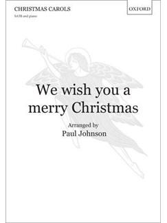 We Wish You A Merry Christmas (Johnson) - SATB/Piano Books | Piano, SATB