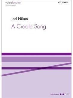 Joel Nilson: A Cradle Song Books | SAATBB, Choral