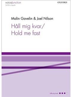 Malin Gavelin: Håll Mig Kvar/Hold Me Fast Books | SSATBB, Choral
