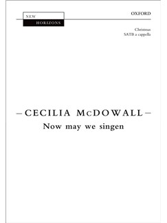Cecilia McDowall: Now May We Singen Books | SATB