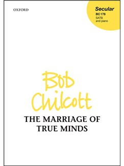 Bob Chilcott: The Marriage Of True Minds Books | Choral, SATB