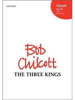 Bob Chilcott: The Three Kings Books | SSA/Piano Accompaniment