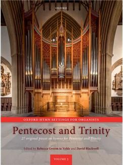 Rebecca Groom Te Velde & David Blackwell: Oxford Hymn Settings For Organists - Pentecost And Trinity Books | Organ