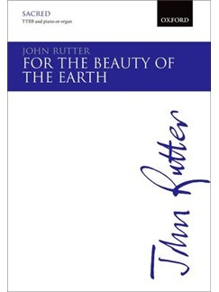 John Rutter: For The Beauty Of The Earth Books | TTBB, Piano Accompaniment