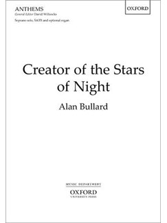 Alan Bullard: Creator Of The Stars Of Night Books | Soprano, SATB, Organ Accompaniment