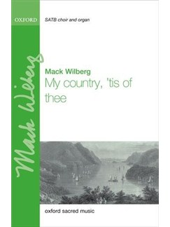 Arr. Mack Wilberg: My Country, 'Tis Of Thee Books | SATB, Organ Accompaniment, Orchestra
