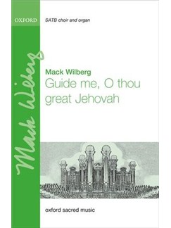 Arr. Mack Wilberg: Guide Me, O Thou Great Jehovah Books | SATB, Organ Accompaniment