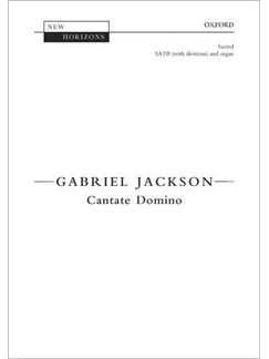 Gabriel Jackson: Cantate Domino Books | SATB, Organ Accompaniment