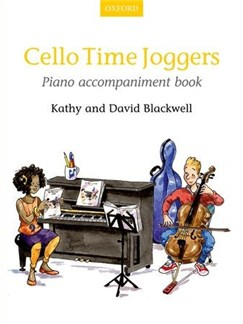 Kathy/David Blackwell: Cello Time Joggers - Piano Accompaniment Book Books | Piano Accompaniment