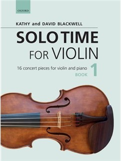 Kathy Blackwell/David Blackwell: Solo Time For Violin Book 1 Books | Violin