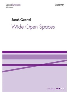 Sarah Quartel: Wide Open Spaces Books | SATB