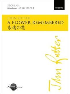 John Rutter: A Flower Remembered (SSA) Books | SSA