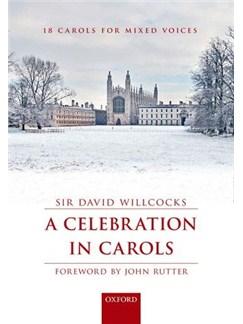 David Willcocks: A Celebration In Carols (Vocal Score) Books | SATB