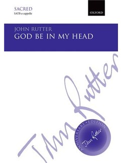 John Rutter: God Be In My Head Books | Choral, SATB