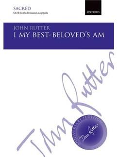 John Rutter: I My Best-Beloved's Am Books | SATB