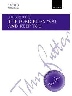 John Rutter: The Lord Bless You And Keep You Books | SATB, Organ Accompaniment