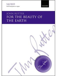 John Rutter: For The Beauty Of The Earth Books | SATB, Piano Accompaniment