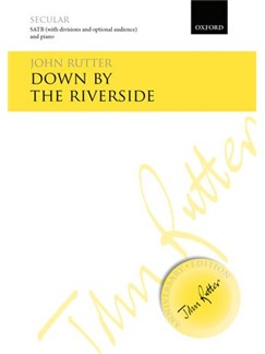 John Rutter: Down By The Riverside Books | SATB, Piano Accompaniment
