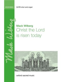 Mack Wilberg: Christ The Lord Is Risen Today Books | SATB, Organ Accompaniment