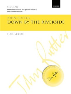 John Rutter: Down By The Riverside Books | Orchestra, SATB
