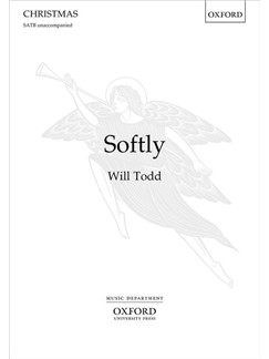 Will Todd: Softly Books | Choral, SATB