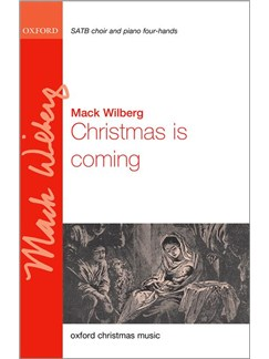 Mack Wilberg: Christmas Is Coming Books | SATB, Piano Duet