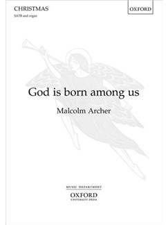 Malcolm Archer: God Is Born Among Us Books | SATB, Organ Accompaniment