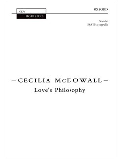 Cecilia McDowall: Love's Philosophy Books | Choral, SATB