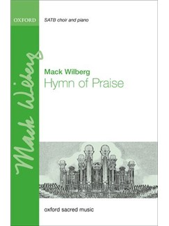 Mack Wilberg: Hymn Of Praise Books | SATB, Piano Accompaniment