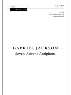 Gabriel Jackson: Seven Advent Antiphons Books | SATB