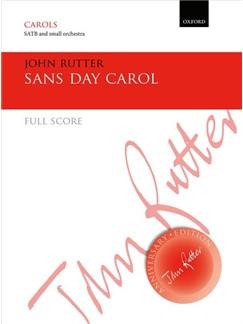 John Rutter: Sans Day Carol Books | Choral, Orchestra, SATB