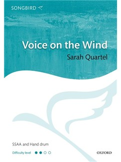 Sarah Quartel: Voice On The Wind Books | Choral, SSAA