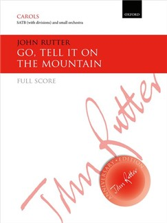 John Rutter: Go, Tell It On The Mountain Books | Choral, SATB