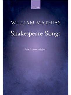 William Mathias: Shakespeare Songs Books | Choral, SATB