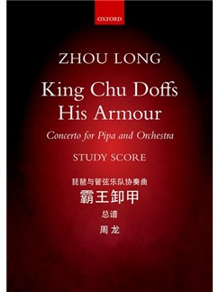 Zhou Long: King Chu Doffs His Armour Books | Orchestra