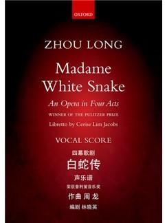 Zhou Long: Madame White Snake Books | Opera